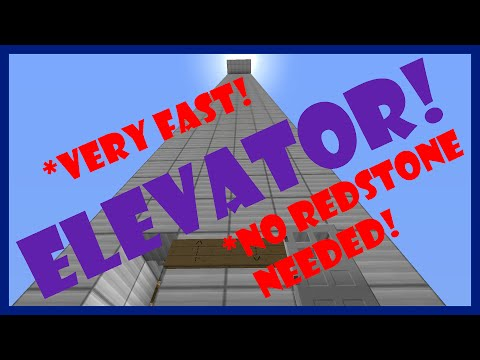 Very Fast Elevator! (No Redstone Needed!)