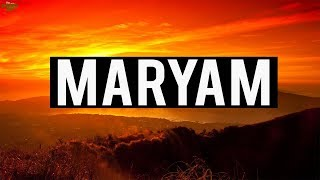 MARYAM (Powerful Recitation)