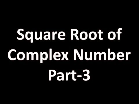 How to Find Square Root of Complex Number (Hindi) Part - 3