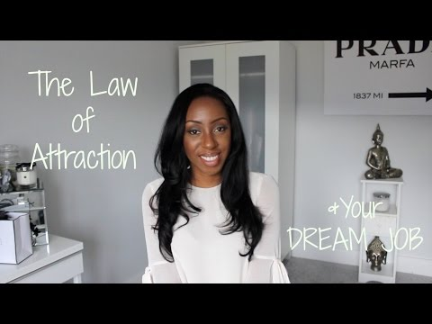The Law of Attraction - How to Manifest Your Dream Job or Career   Style With Substance