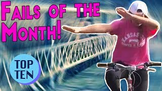 Top 10 Epic Fails of the Month