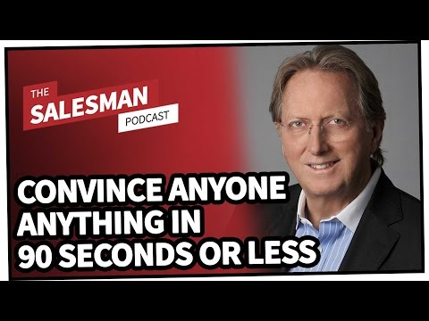 How To Convince Anyone ANYTHING In 90 Seconds Or Less...