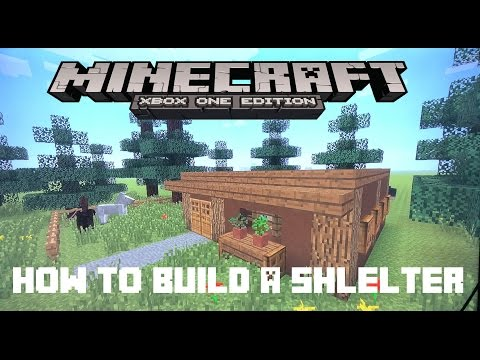How To Build A Shelter TUTORIAL! | Minecraft Xbox One |