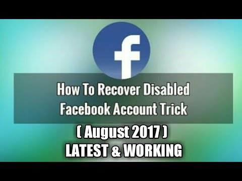 How To Unlock Disabled Facebook Account ( August 2017 ) Latest Trick
