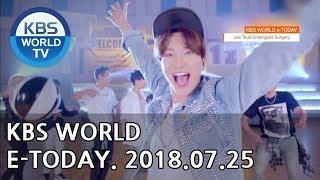 Kbs World E-today [eng/2018.07.25]