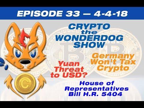 E33 - yuan threat to US dollar, Germany Won't Tax Crypto,Wyoming - Crypto Tax haven