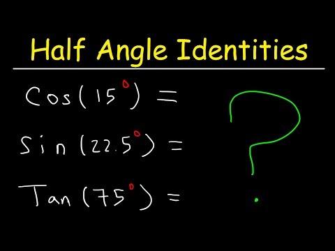 Half Angle Formulas & Identities - Evaluating Trigonometric Expressions