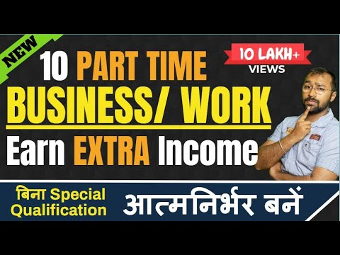 10 best Part Time Jobs | Extra income ideas, make money in free time