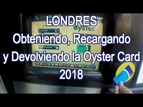 London Oyster Card 2018: Cómo Comprarla, Recargarla y Devolverla