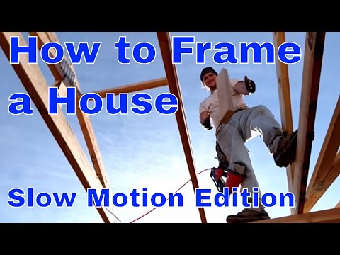 Framing a house (slow motion)