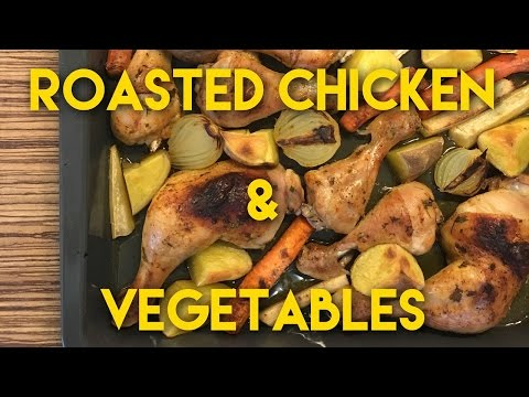 Oven Roasted Chicken With Vegetables | Delicious Baked Chicken Thighs & Drumsticks With Veggies
