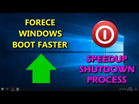 FORCE WINDOWS BOOT FASTER & SPEEDUP SYSTEM SHUTDOWN PROCESS | WINDOWS 10 TIPS