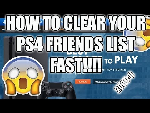 HOW TO CLEAR YOUR PS4 FRIENDS LIST FAST!! {Read Desc}