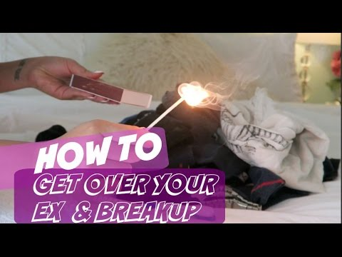 HOW TO GET OVER YOUR EX BOYFRIEND/GIRLFRIEND