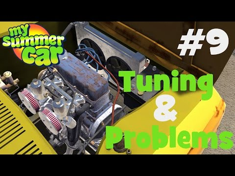My Summer Car - #9 Tuning & Problems