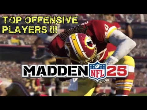 Madden 25 - Top Offensive Players Qbs, Rbs, Receivers Madden NFL 25