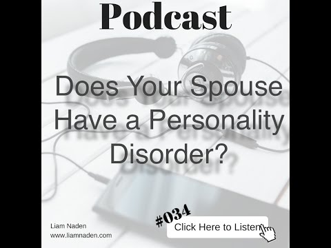 034 - Does Your Spouse Have a Personality Disorder?