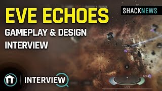 Eve Echoes - Gameplay & Design Interview