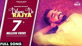 DILAAN DE RAJYA (Full Song) Maninder Buttar | MixSingh | New Punjabi Songs 2021 | Valentines Special