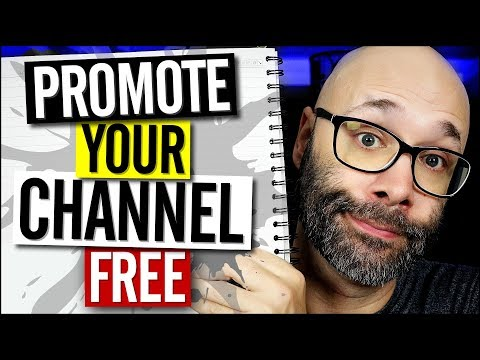 How to Promote Your YouTube Channel - 5 Free Ways