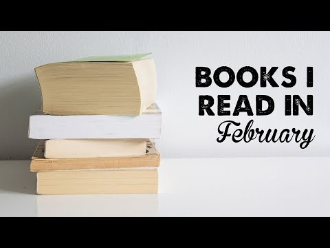 Books I Read in February 2018 | A Thousand Words