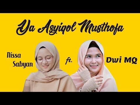 Ya Asyiqol Musthofa - Nissa Sabyan ft Dwi MQ 3GP, MP4 Video
