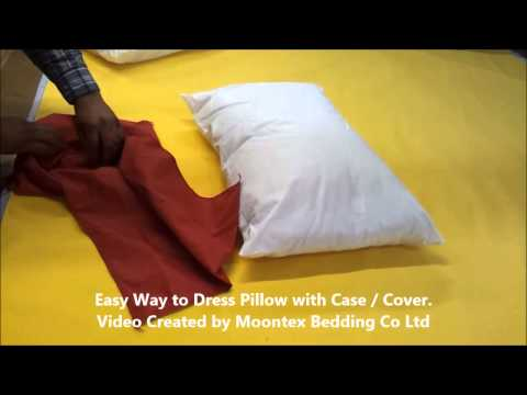 Easy Way to Dress a Pillow with Case / Cover