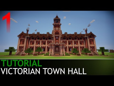 Minecraft - How to Build a Victorian Town Hall [Part 1/4]
