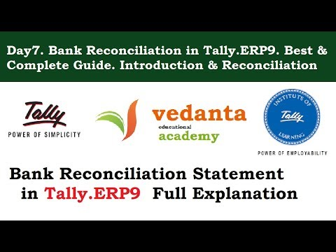 Day7. Bank Reconciliation in Tally.ERP9. Best & Complete Guide. Introduction & Reconciliation