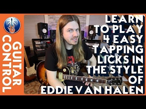 Learn to Play 4 Easy Tapping Licks in the Style of Eddie Van Halen