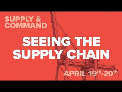 Seeing the Supply Chain - Supply & Command 2018