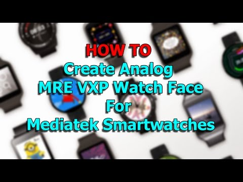 How To Create Analog MRE VXP Watch Face