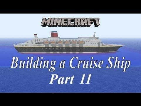 Minecraft, Building a Cruise Ship tutorial Part 11