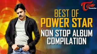 Best Of POWER STAR Non Stop Album Compilation   #TeluguLatestSongs