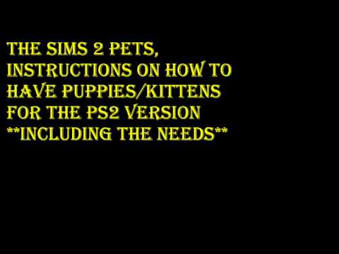 Sims 2 Pets PS2-how to have Puppies/Kittens