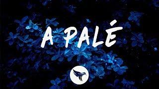 ROSALÍA - A Palé (Letra / Lyrics)
