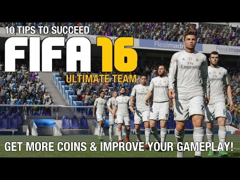 10 Tips To Succeed In FIFA 16 Ultimate Team (Gameplay/Commentary)