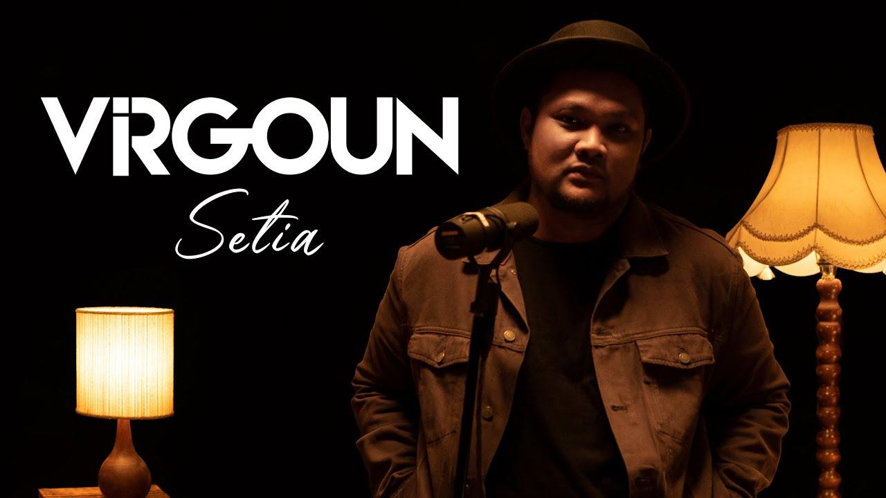 Download Virgoun - Setia (Pongki Barata) #VirgounUnplugged MP3 Gratis