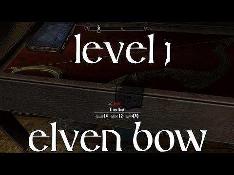 Skyrim Special Edition: Easy Elven Bow at Level One