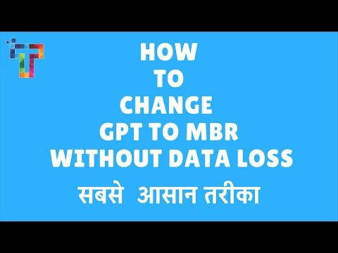 how to convert GPT to MBR WITHOUT DATA LOSS IN EASIEST WAY