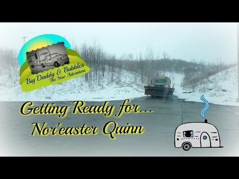 Getting ready for Nor'eastern Quinn - RV Life in PA ;-)