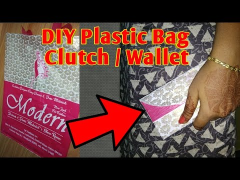 DIY Beautiful Clutch from Plastic Bag | How to Reuse Plastic Bags , diy art projects