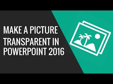 How to make image transparent in PowerPoint 2016