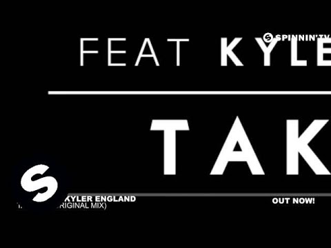 Take Me (Original Mix) - Tiësto ft. Kyler England
