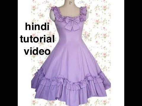 [Hindi] how to cutting and stitching anarkali frock for baby dress or lolita dress
