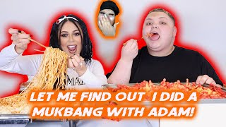 LET ME FIND OUT I DID A MUKBANG WITH ADAM/ROSA!!!
