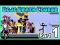 Dojo Death Course Part 1 Obstacle Course Collab