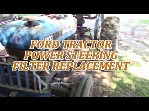 Ford Tractor Power Steering Filter Replacement