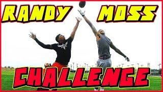 IRL RANDY MOSS CHALLENGE!!