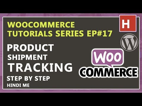Product Shipment Tracking for woocommerce in hindi | woocommerce tutorials in hindi EP#17